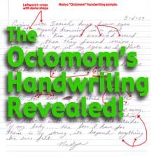 Analyze the Octomoms handwriting