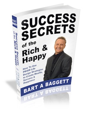 Bart Baggett's Book: Success Secrets of the Rich and Happy