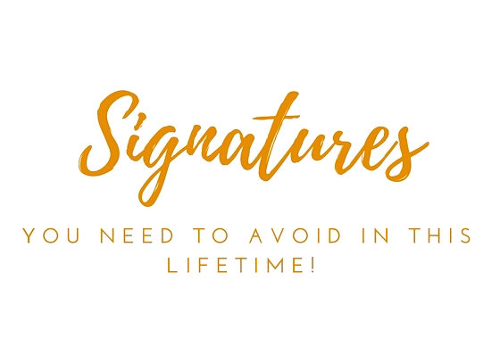 5 Horrible Signature Styles You Must Avoid